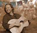 Brad Tisdel CD, on your way